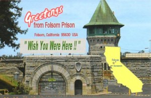 A postcard from Folsom, CA (Vince)
